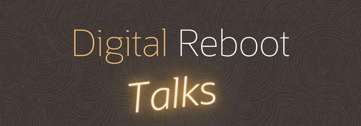 digital reboot talks